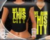 [E] WE RUN: This City F