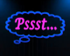 Pssst... Neon Wall Sign