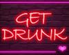 🌠 Neon GET DRUNK