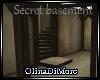 (OD) secret basement