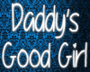 Daddy's Good Girl Sign