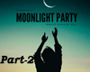 Moonlight Party P2