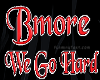 Bmore We Go Hard BK Tee