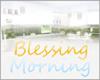 !!!P!!! BlessingMorning