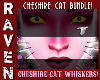 WHISKERS - CHESHIRE CAT!