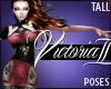 Victoria II Poses Tall