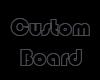 ein Custom Board