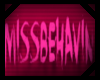  A  MissBehavin
