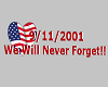 9/11 Never Forget Sign