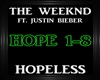 The Weeknd~Hopeless