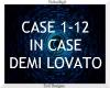 In Case ~ Demi Lovato