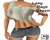 ~B~ Lazy Days Green Pink