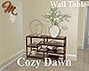 [M] Cozy Dawn Wall Table