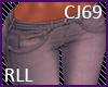 CJ69 Jeans RLL