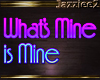 J2 What's Mine is Mine