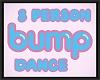 BUMP dance circle 4x2