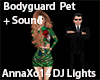DJ Bodyguard Pet