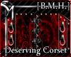 [B.M.H]Deserving Corset