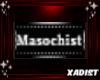 Badge: Masochist