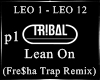 Lean On (Fre$ha  RmX) P1