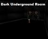 Dark Underground Room