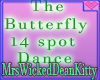 The Butterfly 14 Sp Danc