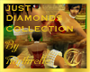 JUST DIAMONDS COLLECTION