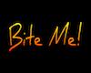 Bite Me! Sign