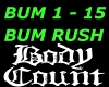 Body Count ~ Bum Rush