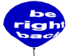 BE RIGHT BACK  blue
