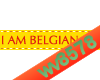 I am Belgian
