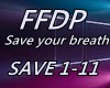 FFDP Save your breath