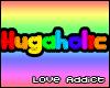 Hugaholic