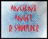 ancient angel R shoulder