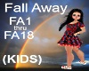 (KIDS) Fall Away Song
