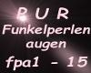 Pur Funkelperlenaugen