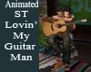 ST G Lovin My Guitar Man