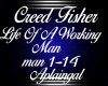 Creed Fisher-Life Of A