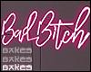 B♥ BAD B!TCH $