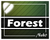 *NK* Forest (Sign)