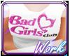 !Bad girls Club!