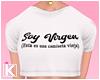 |K 🍭 Soy Virgen