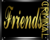 Gold Friends Wall Sign