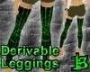 Dev Skin Tight Leggings