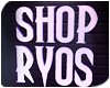 Shop Ryos - 3D Room Sign