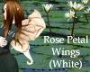 Rose Petal Wings - White