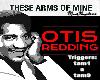 otis- these arm of mine