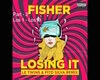 Fisher -Losing It part 2