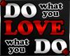 f DO LOVE DO