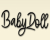 Babydoll Head Sign